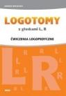 LOGOTOMY z głoskami L, R. Ćwiczenia logopedyczne