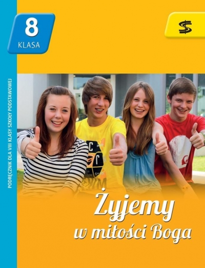 Katechizm SP 8 Żyjemy w miłości Boga podręcznik ŚBM ks. Tadeusz Panuś, Renata Chrzanowska, Monika Lew