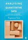Analysing Quantitative Data Raymond Kent