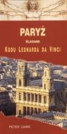 Paryż śladami Kodu Leonarda da Vinci