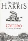 Cycero Trylogia rzymska Tom 1 Harris Robert