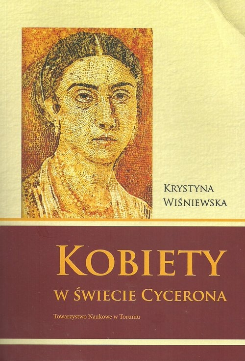 Kobiety w świecie Cycerona Wiśniewska Krystyna