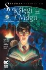 Księgi Magii. Tom 1. Dobór składu