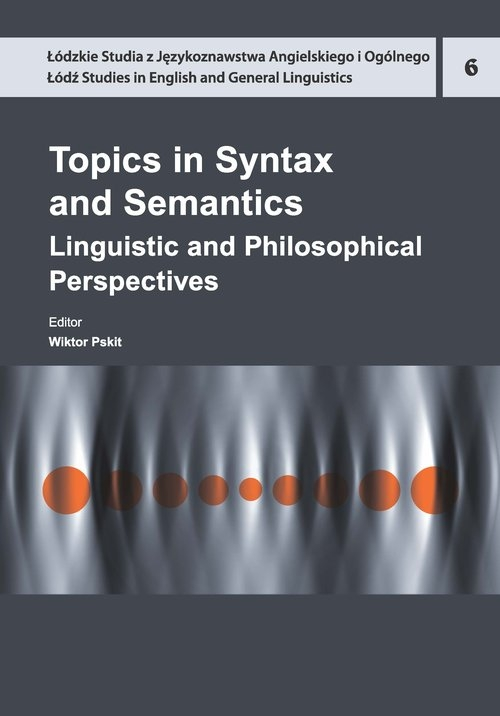 Topics in Syntax and Semantics