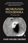 Archeologia pozaziemska Hatcher Childress David