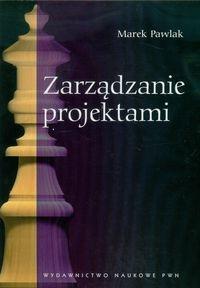 Zarządzanie projektami Pawlak Marek