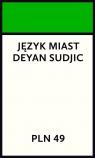 Język miast Deyan Sudjic