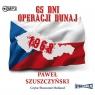 65 dni Operacji Dunaj (audiobook) Paweł Szuszczyński