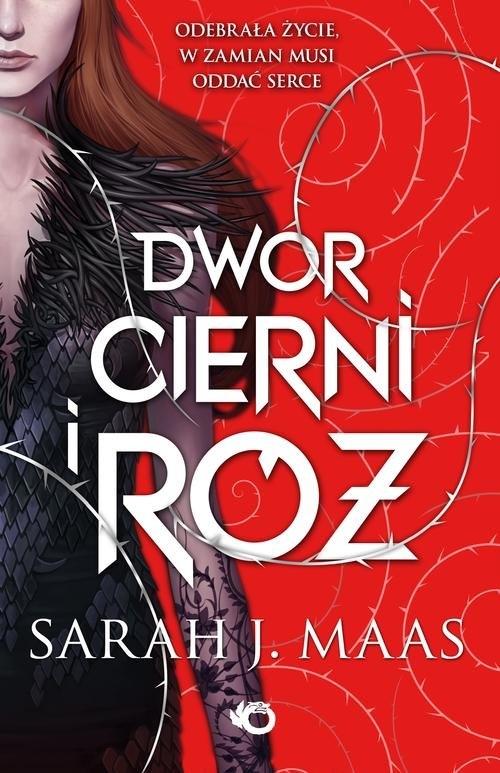 Dwór cierni i róż Maas Sarah J.