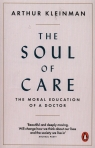 The Soul of Care Kleinman Arthur