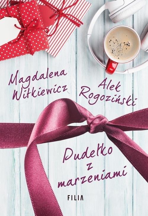 Pudełko z marzeniami Witkiewicz Magdalena, Rogoziński Alek