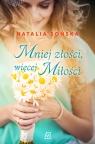 Mniej złości, więcej miłości Sońska Natalia