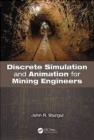 Discrete Simulation and Animation for Mining Engineers John Sturgul