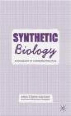 Synthetic Biology Andrew Balmer, Susan Molyneux-Hodgson, Katie Bulpin