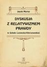 Dyskusja z relatywizmem prawdy w Szkole Lwowsko-Warszawskiej