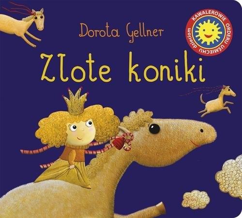 Złote koniki Gellner Dorota
