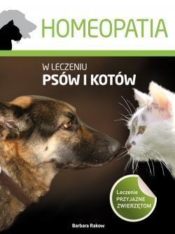 Homeopatia w leczeniu psów i kotów Rakow Barbara