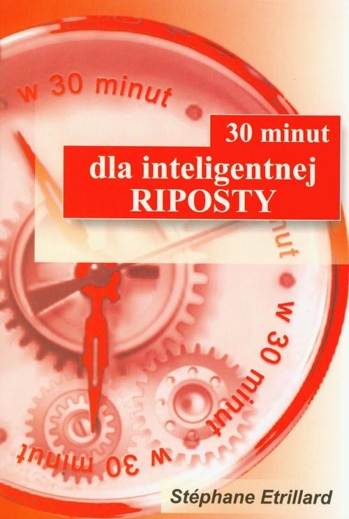 30 minut dla inteligentnej riposty Etrillard Stephane