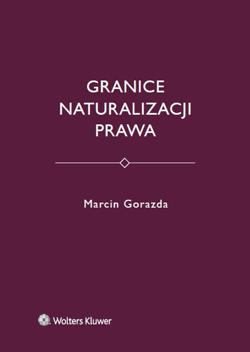Granice naturalizacji prawa Gorazda Marcin