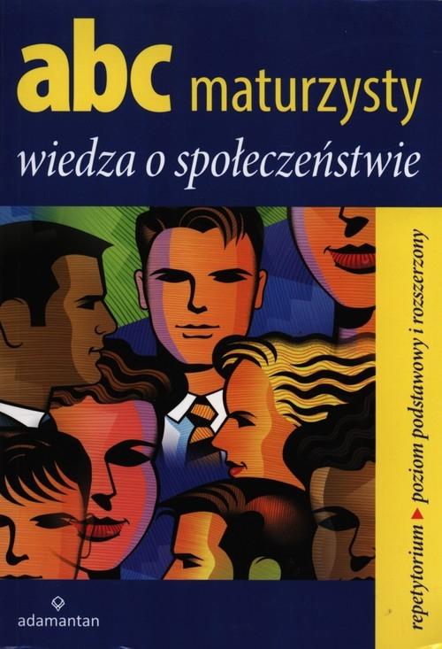 ABC maturzysty Wiedza o społeczeństwie Sikorski Krzysztof
