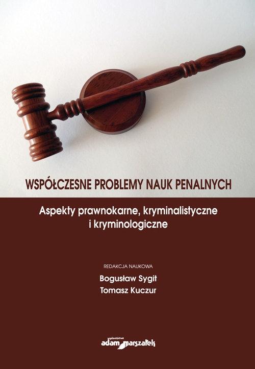 Współczesne problemy nauk penalnych