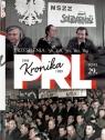 Kronika PRL 1944-1989 Przesilenia 56,'68,'70,'80,'89 Kienzler Iwona