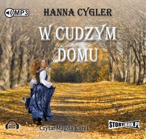 W cudzym domu  (Audiobook) Cygler Hanna