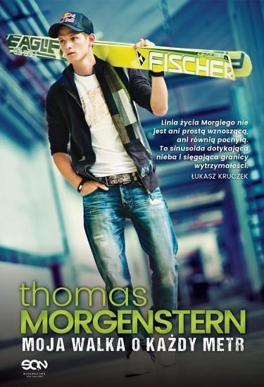 Thomas Morgenstern. Moja walka o każdy metr Morgenstern Thomas