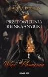 Przepowiednia Reinkaanyiuki Więź Płomienia