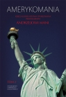 Amerykomania Księga jubileuszowa Tom 2