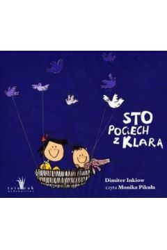 Sto pociech z Klarą audioook (Audiobook) Inkiow Dimiter