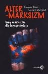 Altermarksizm Inny marksizm dla innego świata Bidet Jacques, Dumenil Gerard