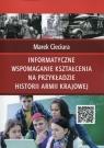 Informatyczne wspomaganie kształcenia na przykładzie historii Armii Krajowej