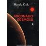 Argonauci Kosmosu Marek Żbik