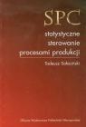 SPC statystyczne sterowanie procesami produkcji