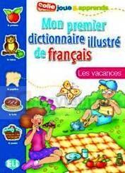Mon premier dictionnaire illustré - Les vacances