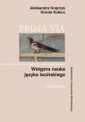 Prima Via Wstępna nauka języka łacińskiego Ćwiczenia Krajczyk Aleksandra, Kubica Dorota
