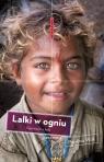 Lalki w ogniu Opowieści z Indii  Wilk Paulina