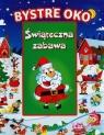 Bystre Oko Świąteczna zabawa
