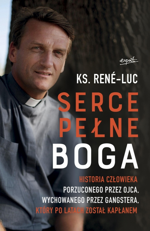Serce pełne Boga ks. Rene-Luc