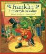 Franklin i teatrzyk szkolny Bourgeois Paulette