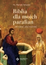 Biblia dla moich parafian