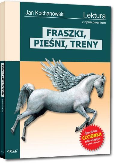 Fraszki, Pieśni, Treny Kochanowski Jan