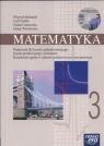 Matematyka 3 Podręcznik dla liceum ogólnokształcącego, profilowanegi i technikum