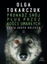 Prowadź swój pług przez kości umarłych (audiobook) Tokarczuk Olga