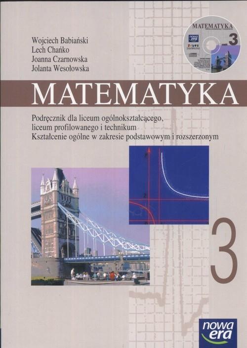 Matematyka 3 Podręcznik dla liceum ogólnokształcącego, profilowanegi i technikum Babiański Wojciech, Chańko Lech, Czrnowska Joanna i inni