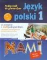 Między nami Język polski 1 podręcznik z multipodręcznikiem