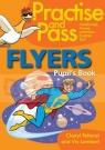 Practise and Pass Flayers Pupil's Book Cheryl Pelteret, Viv Lambert