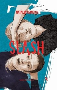 Slash - Osinska Natalia - książka
