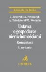 Ustawa o gospodarce nieruchomościami Komentarz dr Jacek Jaworski, Arkadiusz Prusaczyk, Adam Tułodziecki, Marian Wolanin